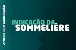 2º - Indicação da Sommelière