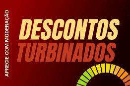 3º - Descontos Turbinados - Ofertas