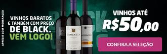 Vinhos Até R$50 Black Friday